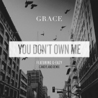 Grace - You Don't Own Me (Candyland Remix)